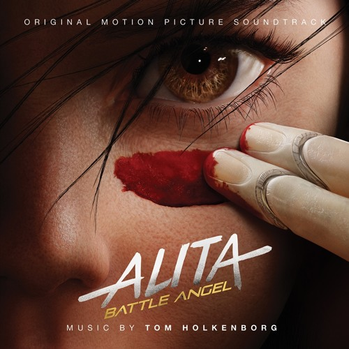 03 Tom Holkenborg -  What's Your Dream (from Alita: Battle Angel)