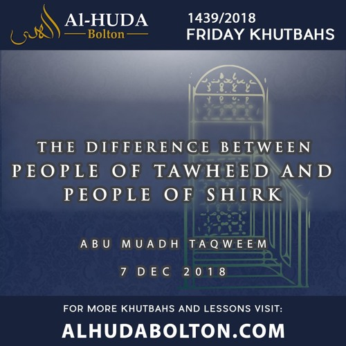 The Difference between People of Tawheed and People of Shirk