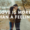 1428 Love is More than a Feeling