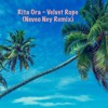 Rita Ora - Velvet Rope (Neveo Ney Remix)