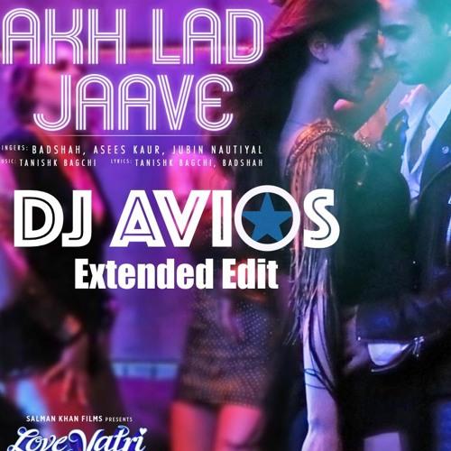 Akh Lad Jave | DJ AVIOS Extended Edit