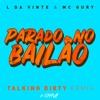 MC L Da Vinte e MC Gury - Parado no Bailão (Talking Dirty Remix) Portada del disco
