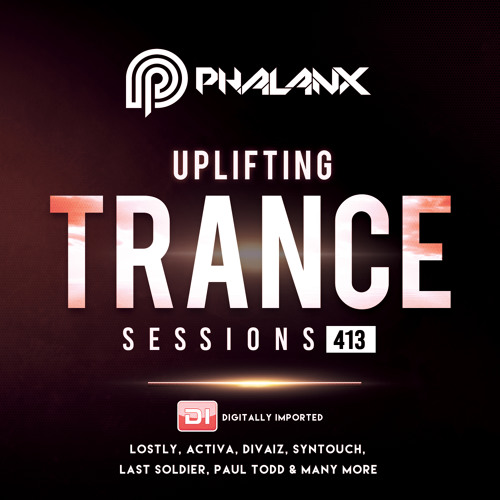 Uplifting Trance Sessions EP. 413 / 09.12.2018 on DI.FM