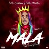 Download 6ix9ine Ft. Anuel AA - MALA (Carlos Serrano & Carlos Martín Mambo Remix) Mp3