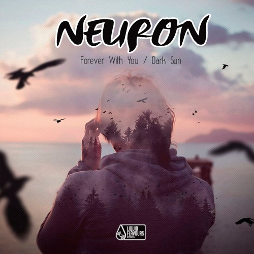 Neuron - Forever With You (EP) 2018