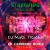 StaRShipS - DJ MaRk TRaiNoR free download UK Hardcore FREE download