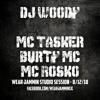 DJ Woody - MC Tasker, Burty & Rosko - Studio Set
