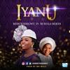 Iyanu (Feat. Bukola Bekes)