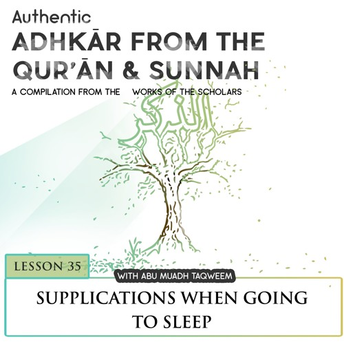 Lesson 35 Supplications when going to Sleep