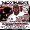 DJ SUPERPAW Taboo Thursdays 11 - 29 - 18