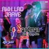 Akh Lad Jaave (dj Sandman Remix)   Loveyatri   Badshah   Asees Kaur   Jubin Nautiyal