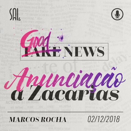 Anunciação a Zacarias - Marcos Rocha - 02/12/2018