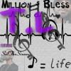 T.L by Million Dollar Bless ft SalTheSinner