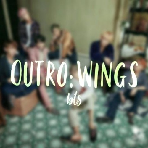 Outro :Wings-bts by Sophia J | Free Listening on SoundCloud