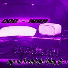 Cee-High - Oya Na Freestyle Thing Pt. 1 Mixtape
