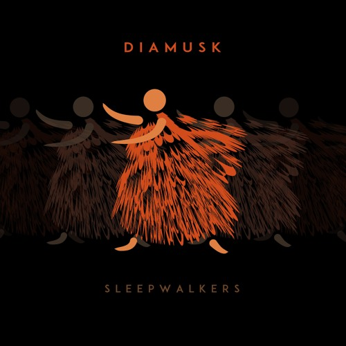 Diamusk - Sleepwalkers (album 2019)