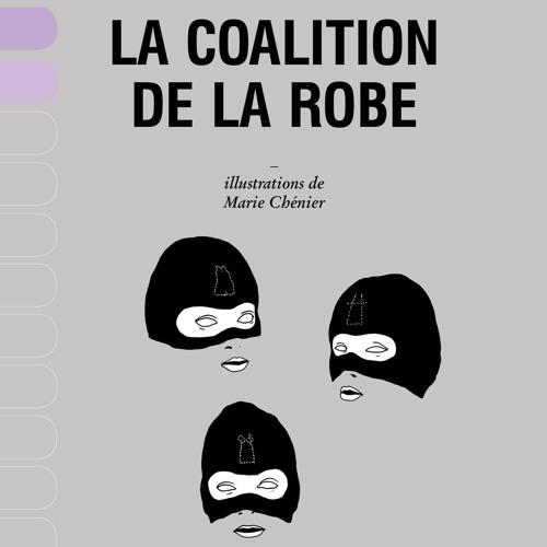Garneau,  Milot,  St-Laurent et Chénier La Coalition De La Robe