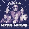 Dj Sumbody Monate Mpolaye Ft Cassper Nyovest Thebe And Veties Mp3