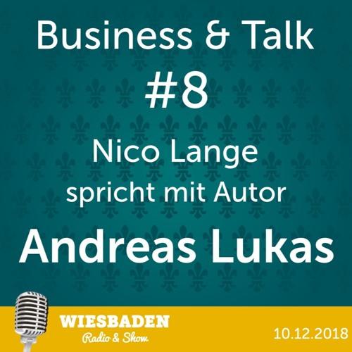 """Andreas Lukas- """"Die ungleichen Gleichen"""" - Wiesbaden Radio & Show Staffel 2 - Business & Talk #8"""
