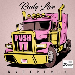 Push It Ryce Refix