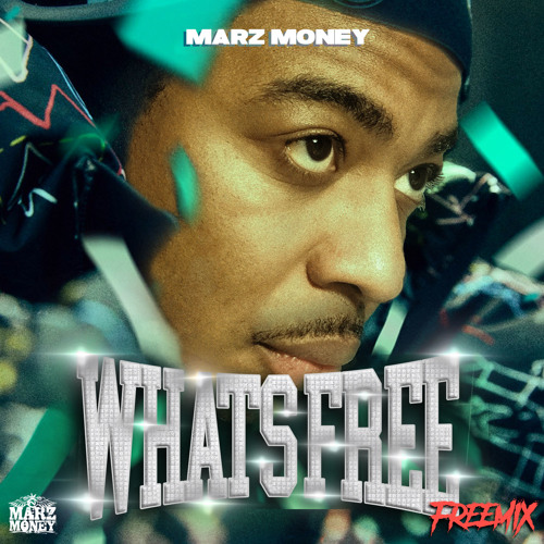 "MARZ MONEY ""WHATS FREE""  (FREESTYLE)"