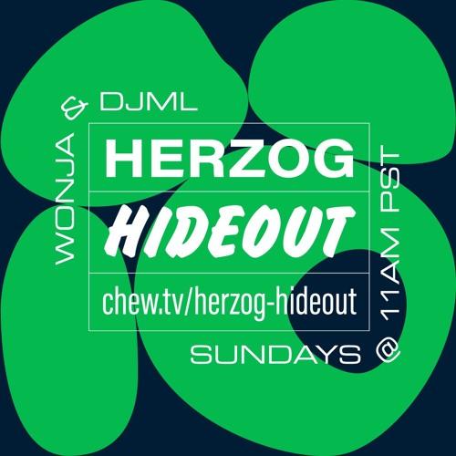 Herzog Hideout with DJML & Wonja 2018/12/09