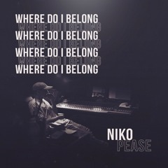 Where Do I Belong