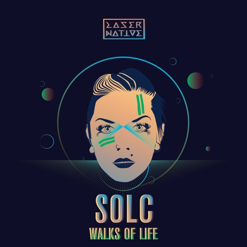 LN022: Solc - Walks of Life  (Laser Native)