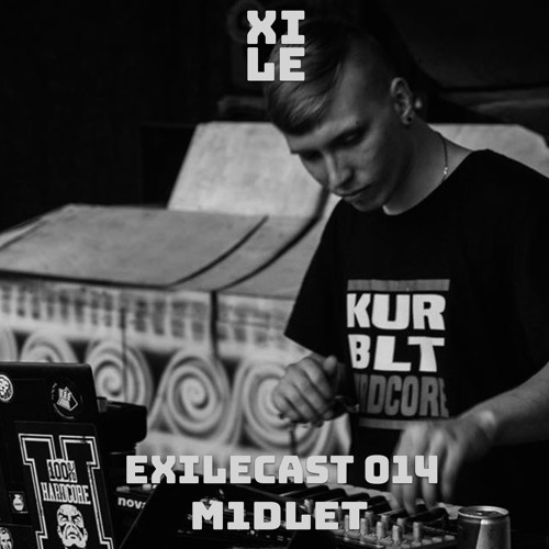 ExileCast 014 Mixed by M1dlet