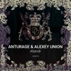 PREMIERE: Anturage & Alexey Union — Aliandr (Original Mix) [Dear Deer Black]