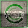 Crew Cardinal Feat. Kodie - Money Can't Buy (TCM Remix)(Radio Edit)[Free Download]