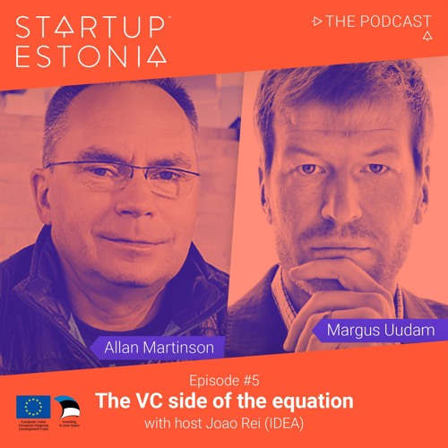 Startup in Estonia: #S1 E5 The VC side of the equation