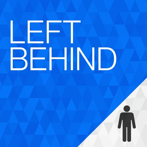 Left Behind - A new podcast from TheJournal.ie