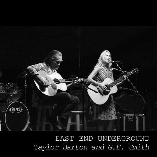 LTV Production - EAST END UNDERGROUND — Taylor Barton and G.E. Smith