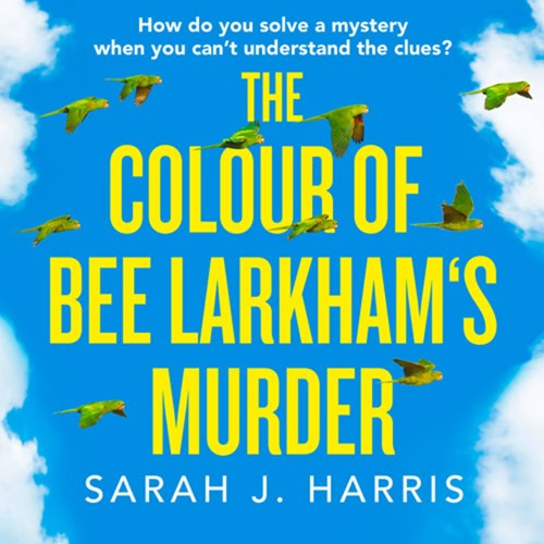The Colour of Bee Larkham's Murder - Chapter 1