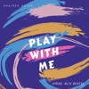 Khairee Adlee - Play With Me (Prod. BLIV BEATS)