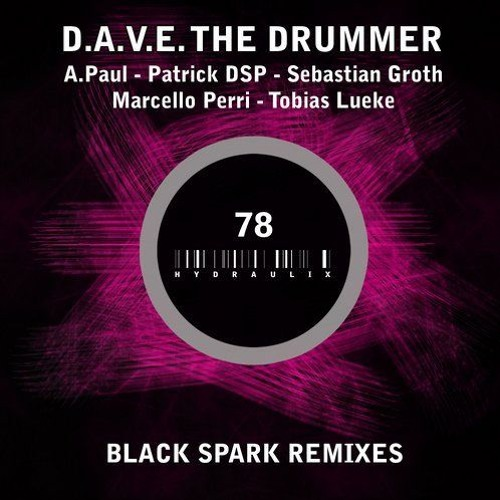 D.A.V.E. The Drummer - Angry Day (Patrick DSP Remix)