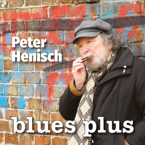 Peter Henisch - Blues Plus