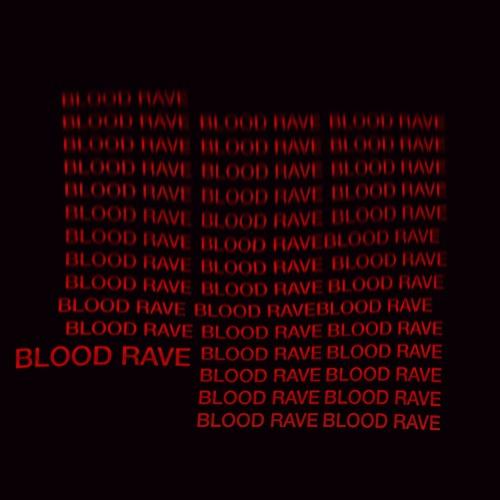 LICK X BRVMES - BLOOD RAVE