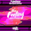 The Chainsmokers This Feeling Ft Kelsea Ballerini Mrvlz Remix Mp3