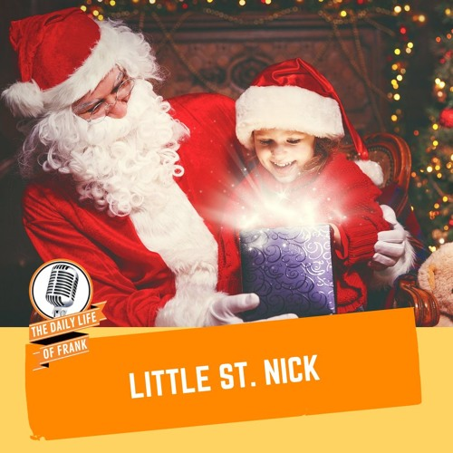 Little St. Nick (The Daily Life of Frank)