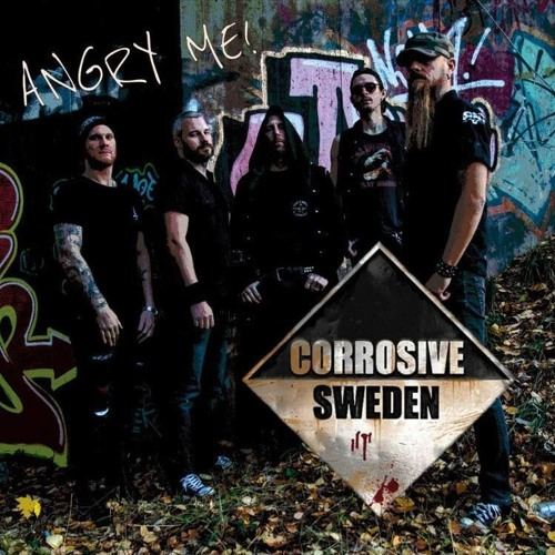 Corrosive Sweden - Angry Me (original 2018)