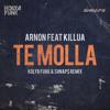 Arnon feat. Killua - Te Molla (Kolya Funk & Shnaps Radio Mix)