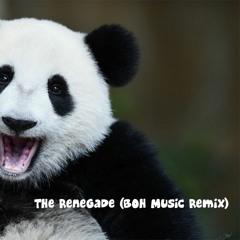 Renegade Master (BOH MUSIC BOOTLEG)