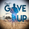 Dual Insanix - Don't Give Up ★FREE DOWNLOAD★