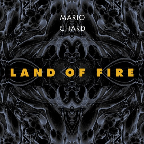 Land of Fire by Mario Chard