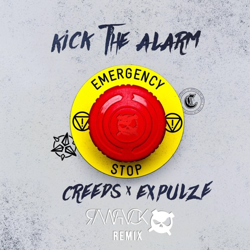 Creeds & Expulze - Kick The Alarm (RAWPVCK Remix)