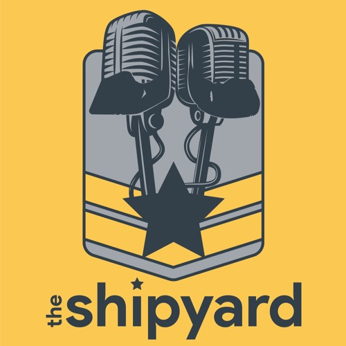 The Shipyard - Ep 7 - A Rivalry is Born - A Full Hour with Fleet President Jeff Garner