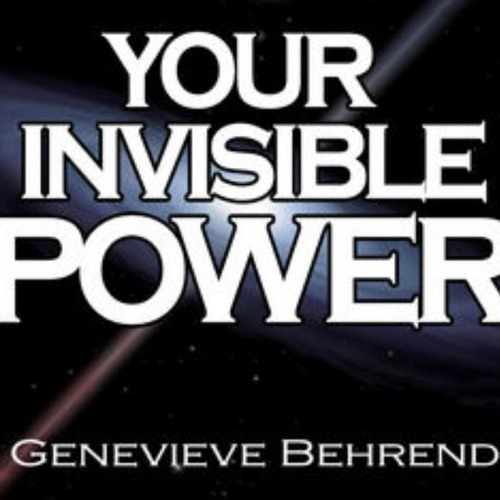 Your Invisible Power Pt 3