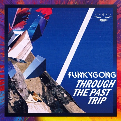 MD020 Funky Gong - Through The Past Trip